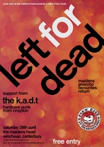 Left for Dead - The Maidens Head, Canterbury, 28.4.12